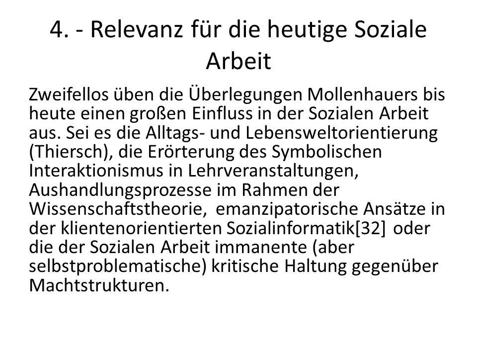 4. - Relevanz für die heutige Soziale Arbeit