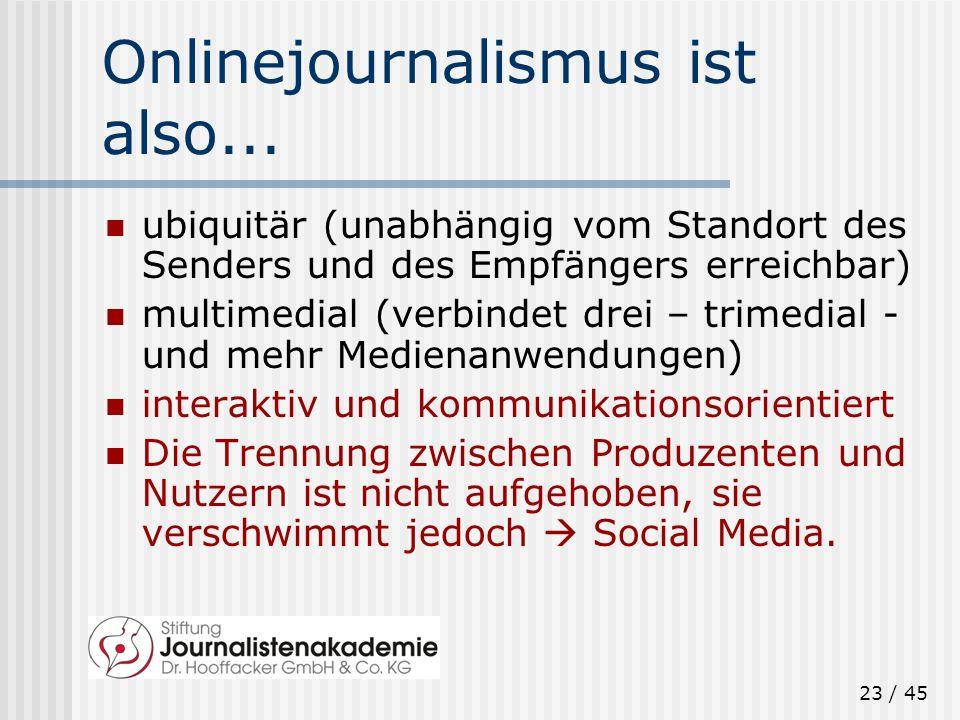 Onlinejournalismus ist also...
