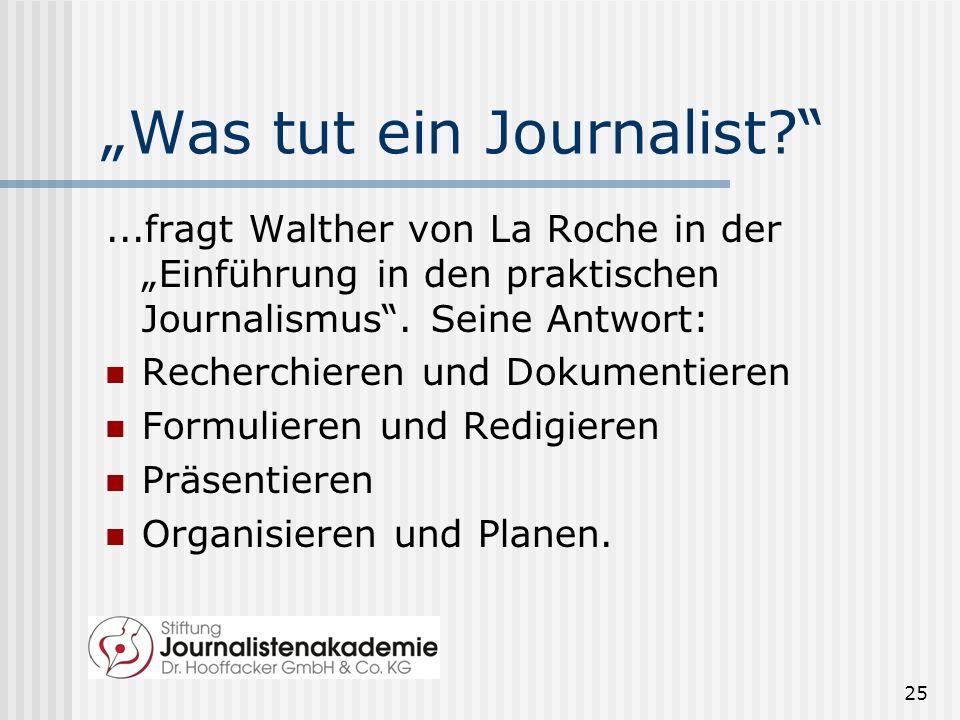 """""""Was tut ein Journalist"""