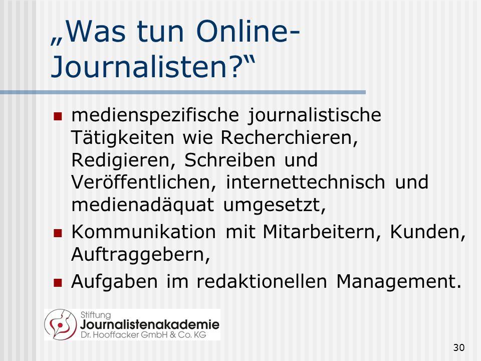 """""""Was tun Online-Journalisten"""