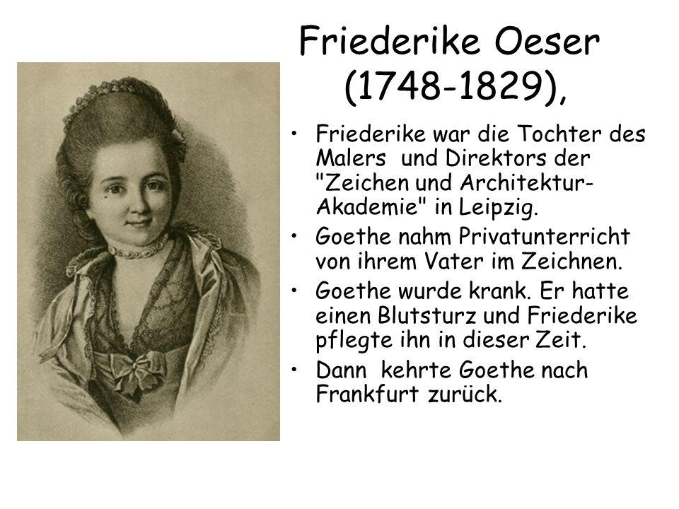 Friederike Oeser (1748-1829), Friederike war die Tochter des Malers und Direktors der Zeichen und Architektur-Akademie in Leipzig.