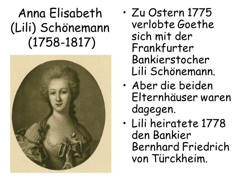 Anna Elisabeth (Lili) Schönemann (1758-1817)