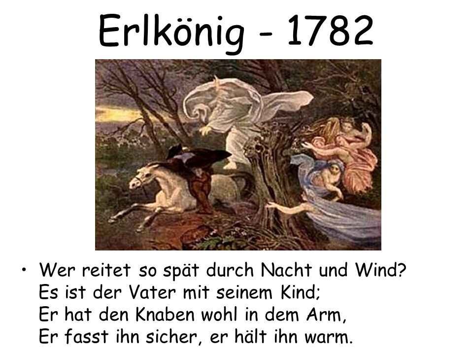 Erlkönig - 1782 We read this in class.