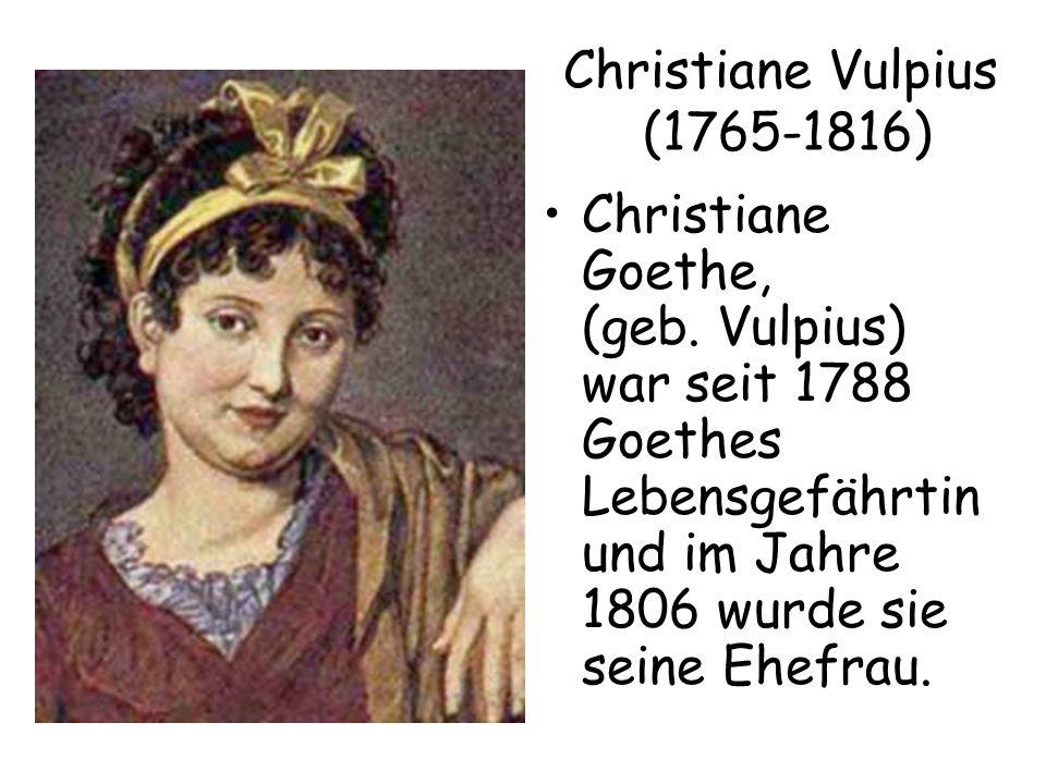 Christiane Vulpius (1765-1816)