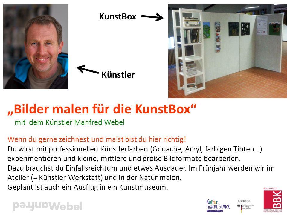 """""""Bilder malen für die KunstBox"""