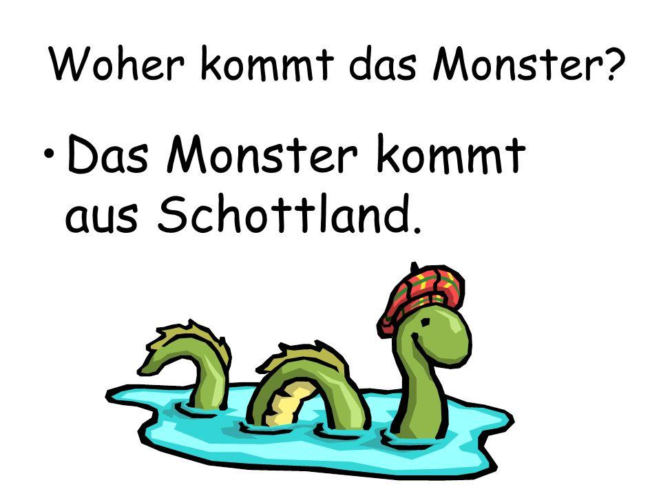 Woher kommt das Monster