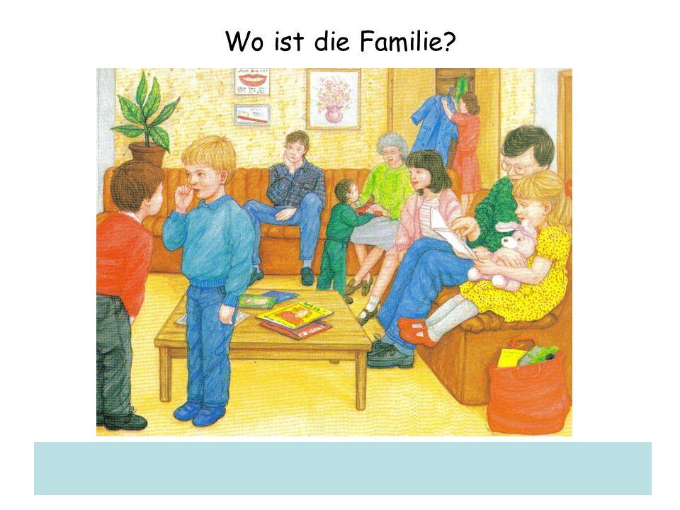 Wo ist die Familie