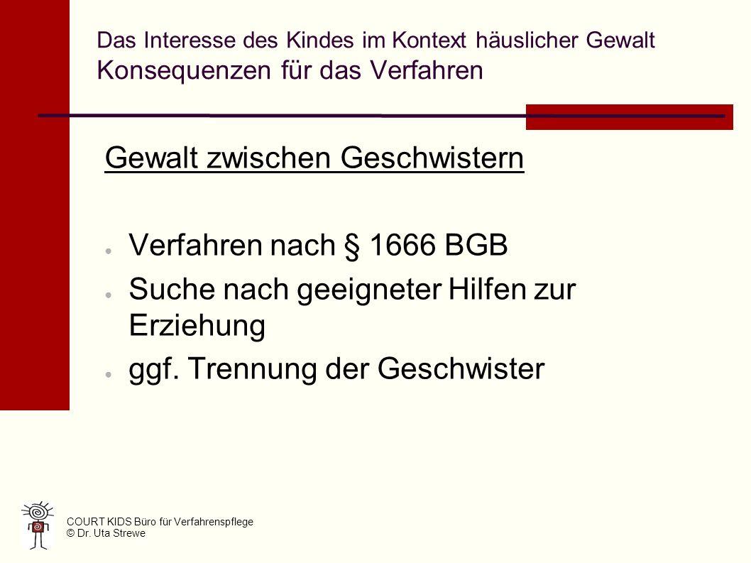 Gewalt zwischen Geschwistern Verfahren nach § 1666 BGB