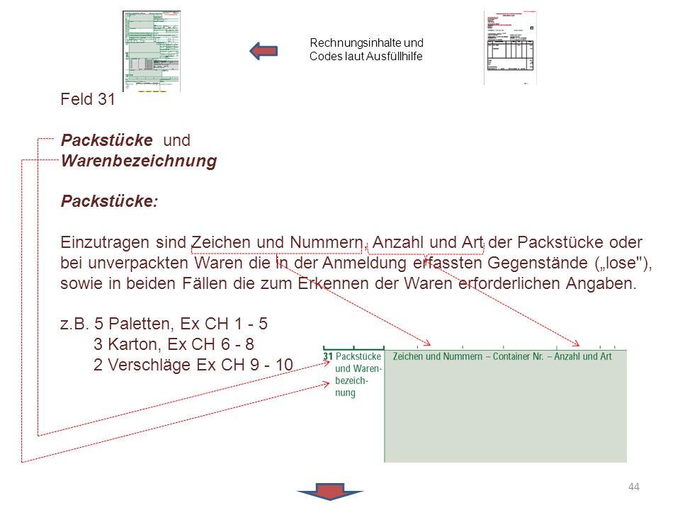 Feld 31 Packstücke und Warenbezeichnung Packstücke:
