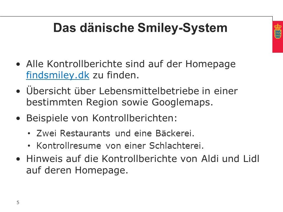 Das dänische Smiley-System