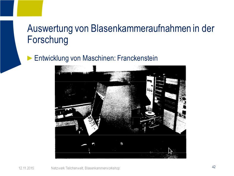 Auswertung von Blasenkammeraufnahmen in der Forschung