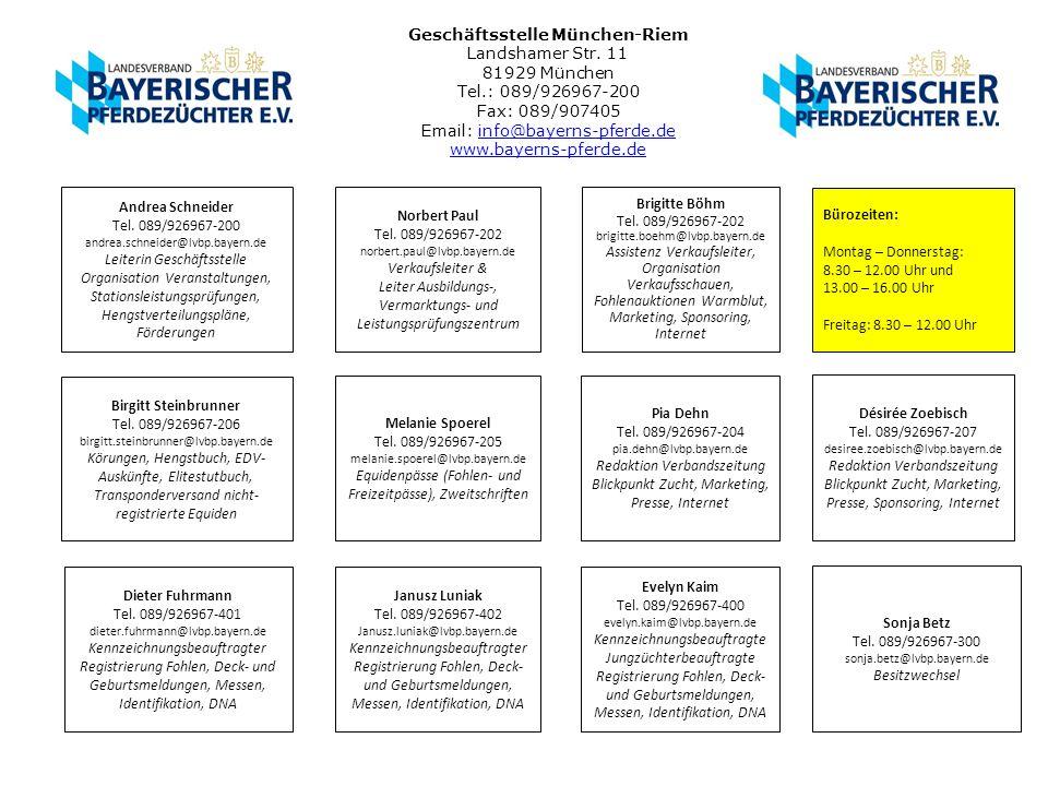 Geschäftsstelle München-Riem Landshamer Str. 11 81929 München Tel