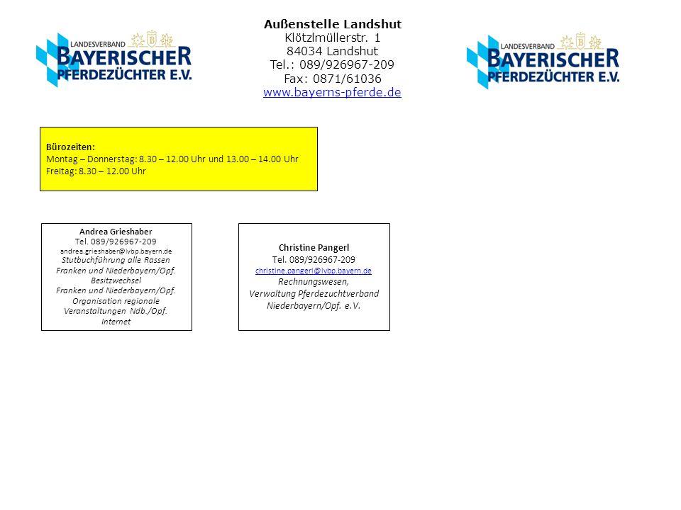 Außenstelle Landshut Klötzlmüllerstr. 1 84034 Landshut Tel