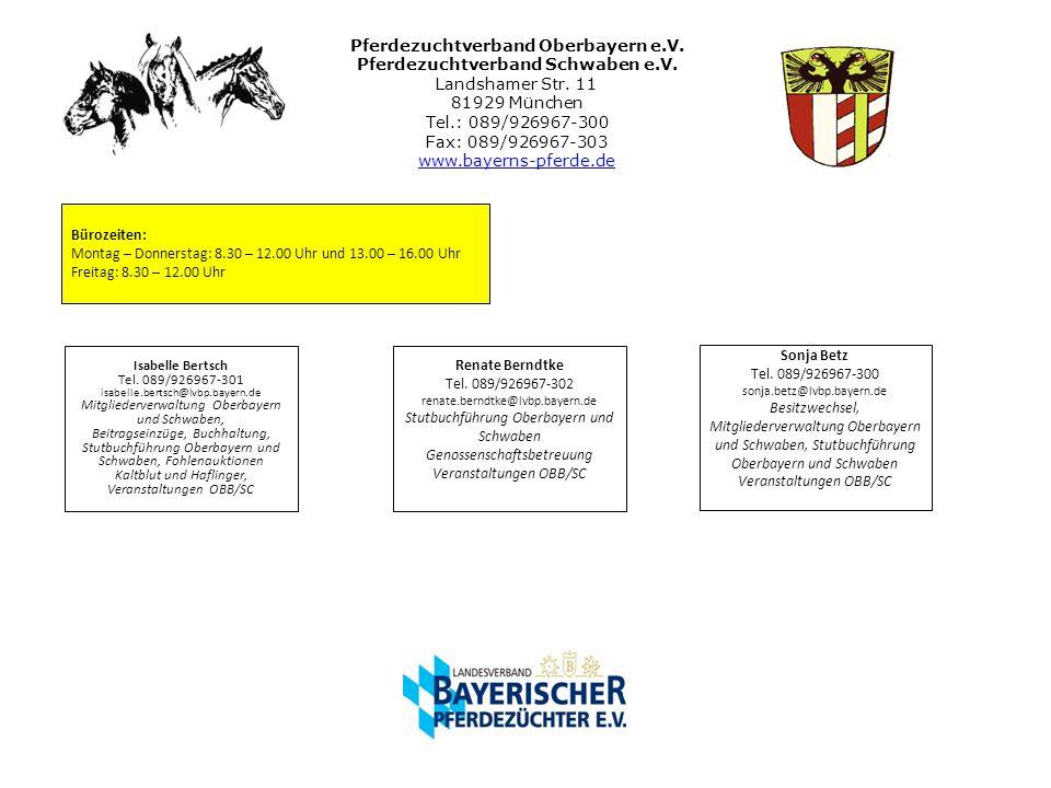 Pferdezuchtverband Oberbayern e. V. Pferdezuchtverband Schwaben e. V