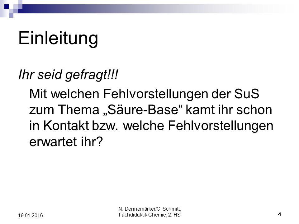 N. Dennemärker/C. Schmitt; Fachdidaktik Chemie; 2. HS