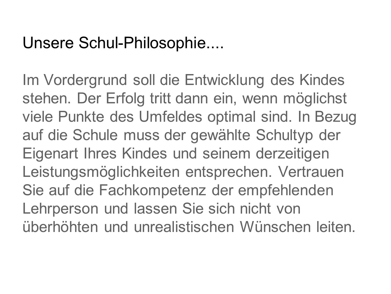 Unsere Schul-Philosophie....