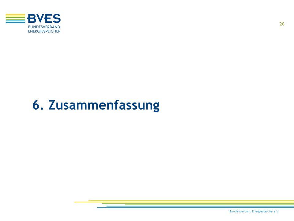 6. Zusammenfassung Bundesverband Energiespeicher e.V.