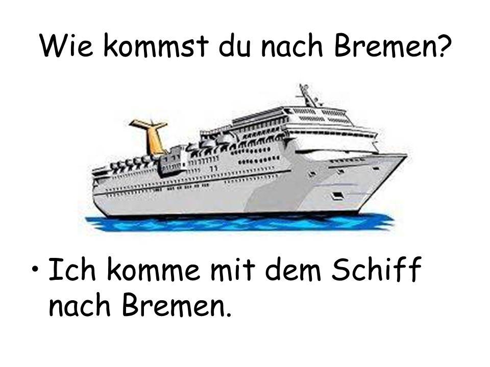 Wie kommst du nach Bremen