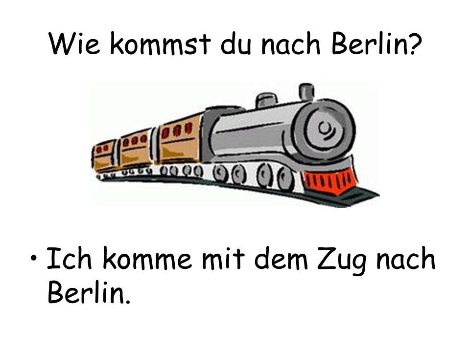 Wie kommst du nach Berlin