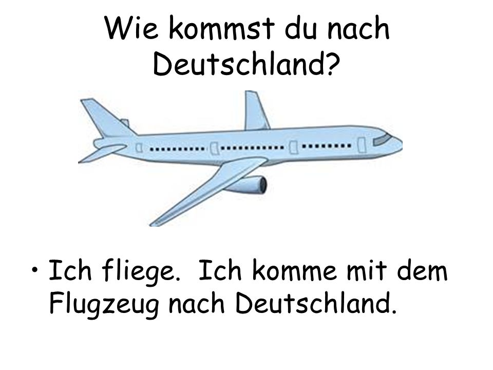 Wie kommst du nach Deutschland