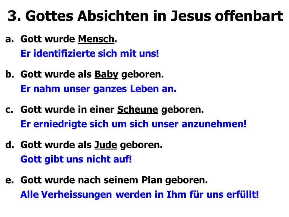 3. Gottes Absichten in Jesus offenbart