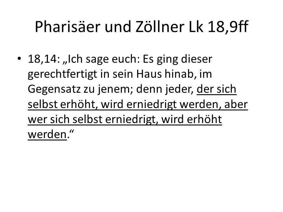 Pharisäer und Zöllner Lk 18,9ff