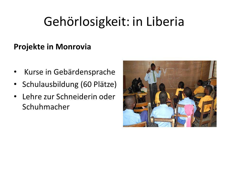 Gehörlosigkeit: in Liberia