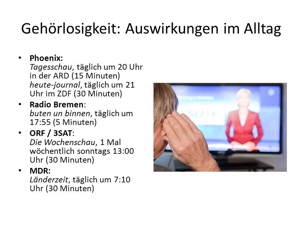 Gehörlosigkeit: Auswirkungen im Alltag