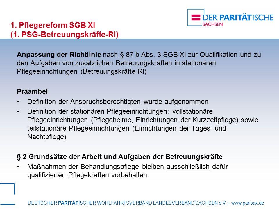 1. Pflegereform SGB XI (1. PSG-Betreuungskräfte-Rl)