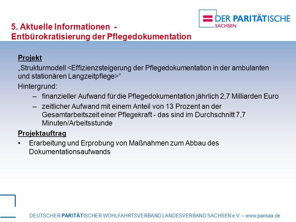 5. Aktuelle Informationen - Entbürokratisierung der Pflegedokumentation