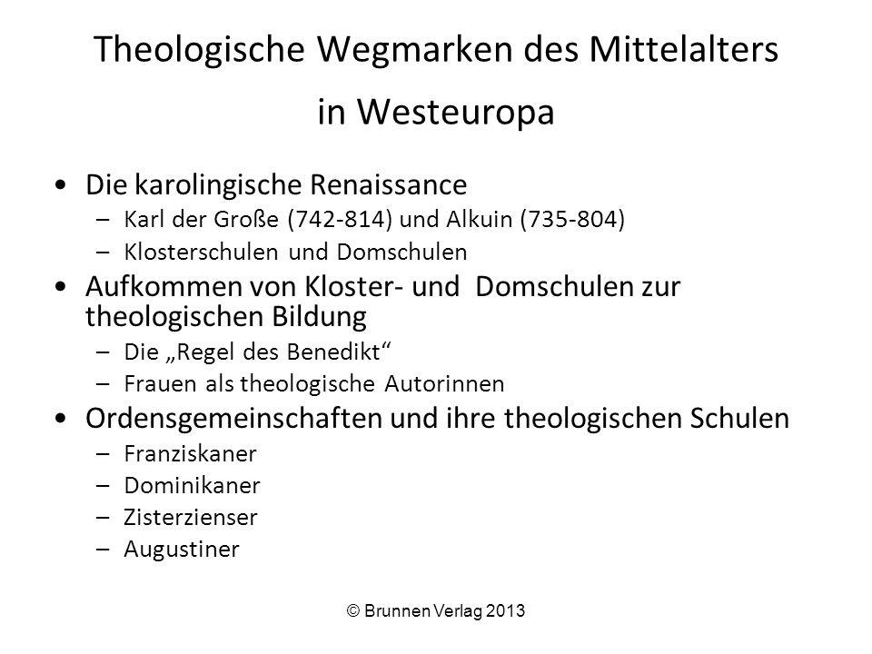 Theologische Wegmarken des Mittelalters in Westeuropa