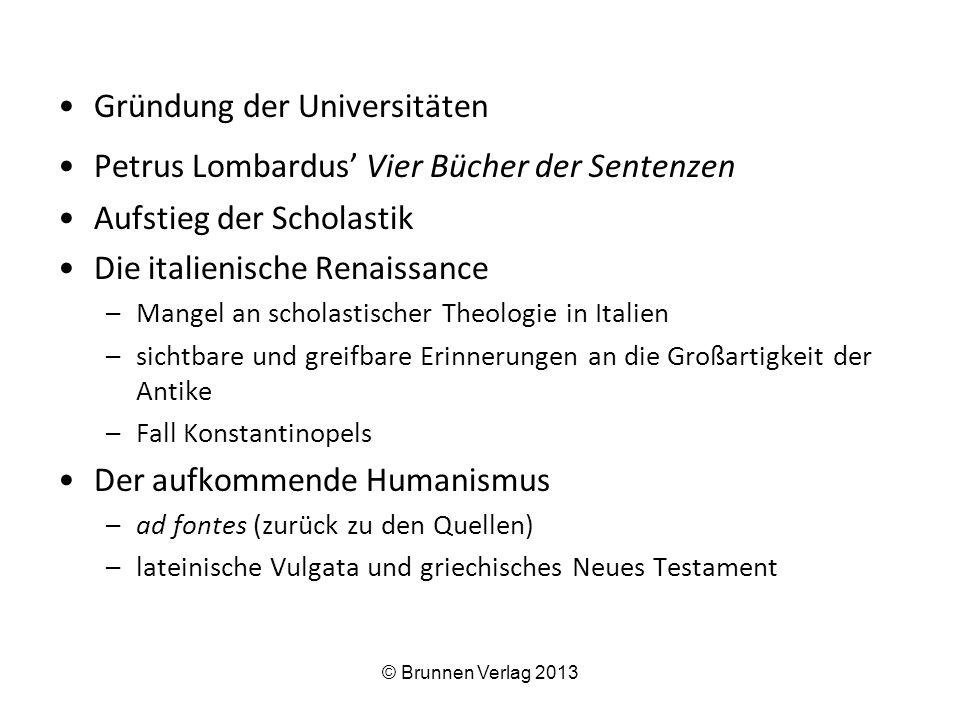 Gründung der Universitäten Petrus Lombardus' Vier Bücher der Sentenzen
