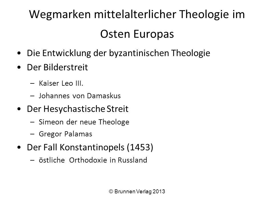 Wegmarken mittelalterlicher Theologie im Osten Europas
