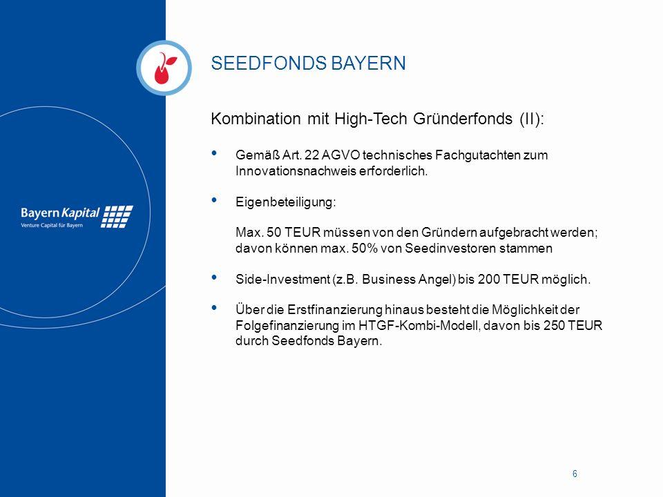 SEEDFONDS BAYERN Kombination mit High-Tech Gründerfonds (II):