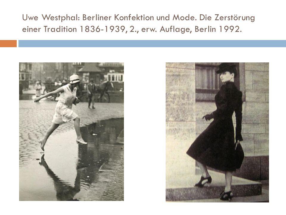 Uwe Westphal: Berliner Konfektion und Mode