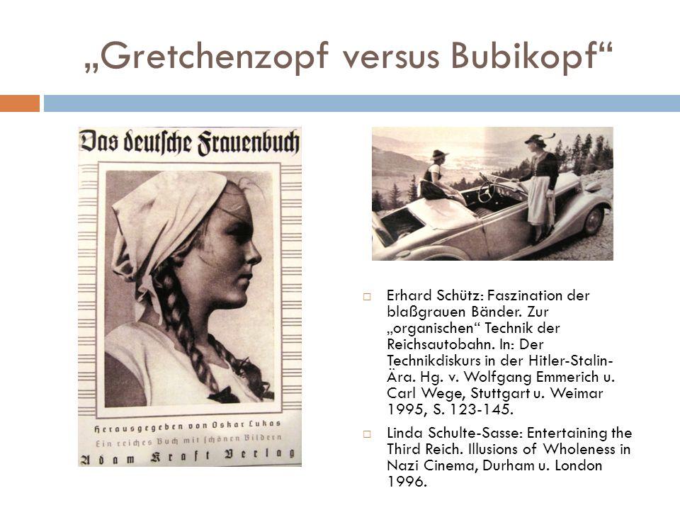 """""""Gretchenzopf versus Bubikopf"""