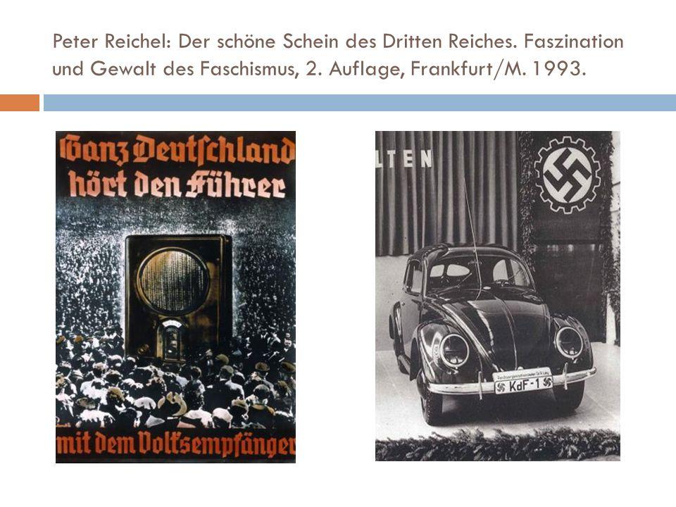 Peter Reichel: Der schöne Schein des Dritten Reiches