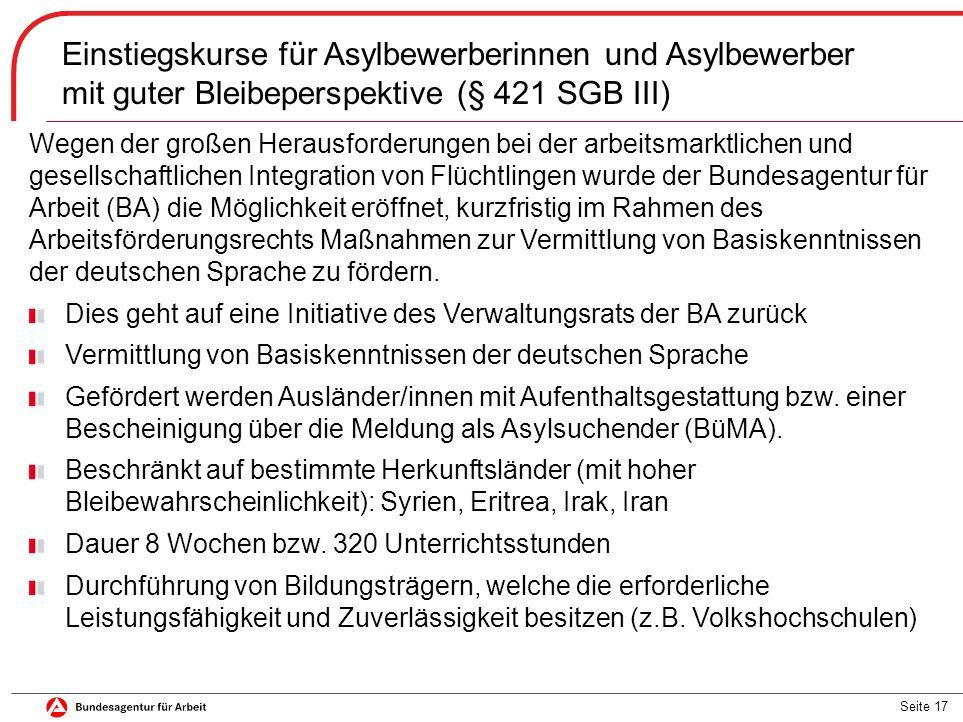 Einstiegskurse für Asylbewerberinnen und Asylbewerber mit guter Bleibeperspektive (§ 421 SGB III)