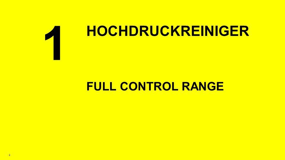 1 Hochdruckreiniger Full Control Range
