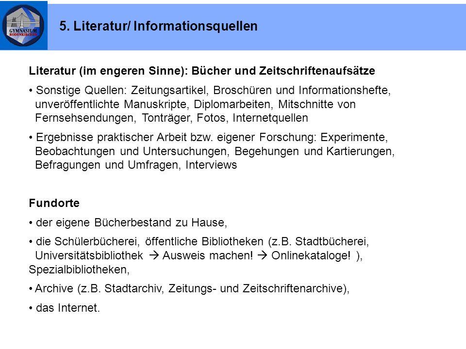 5. Literatur/ Informationsquellen