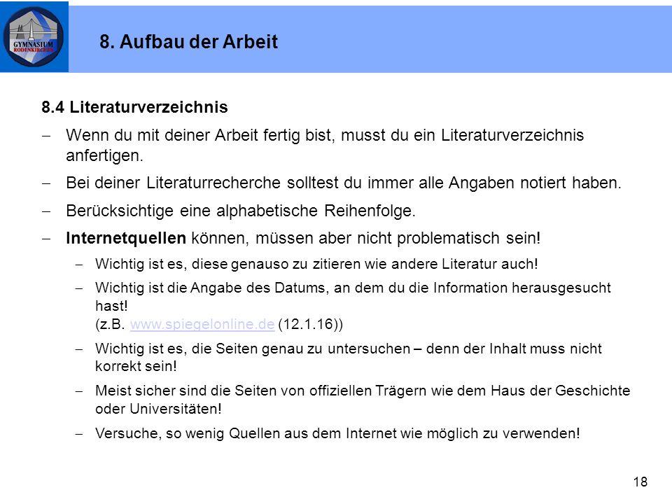 8. Aufbau der Arbeit 8.4 Literaturverzeichnis