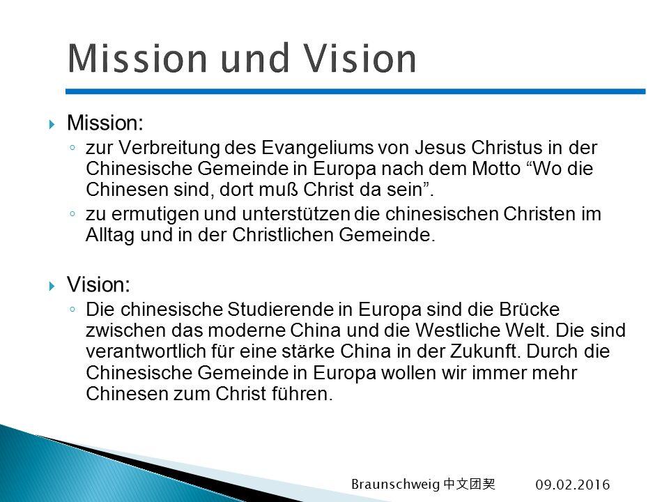 Mission und Vision Mission: Vision:
