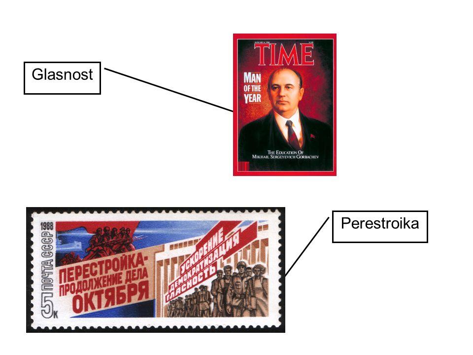 Glasnost Perestroika.