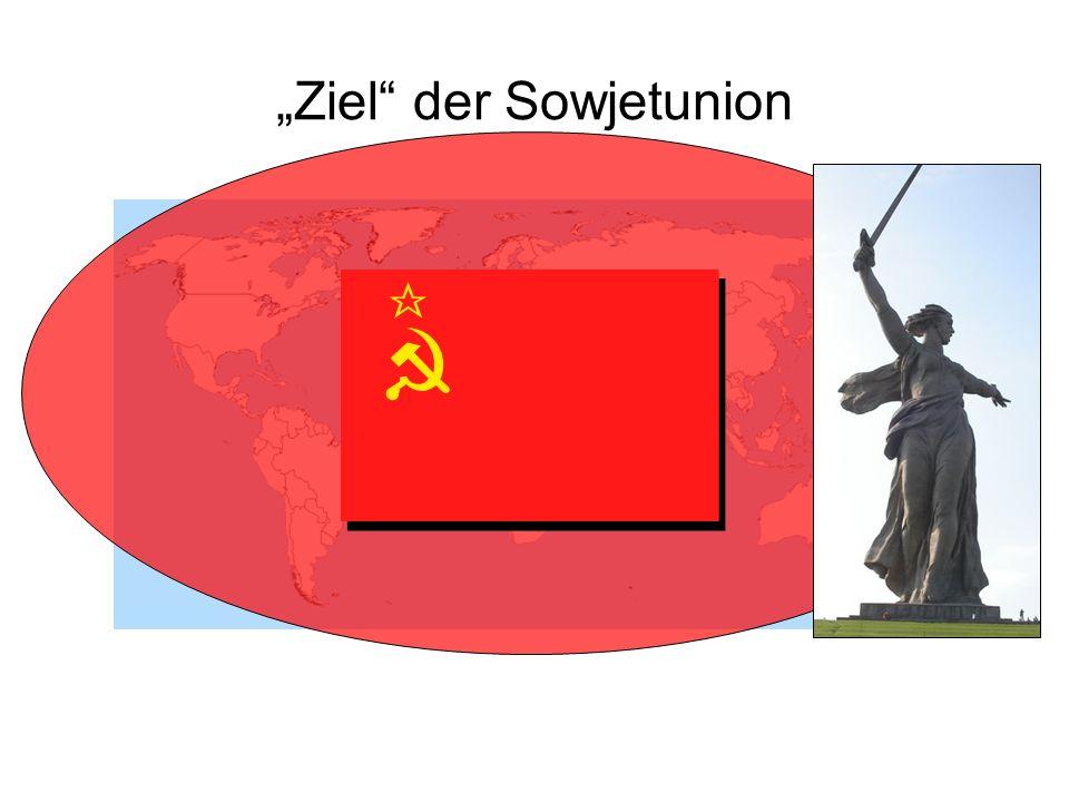 """""""Ziel der Sowjetunion"""