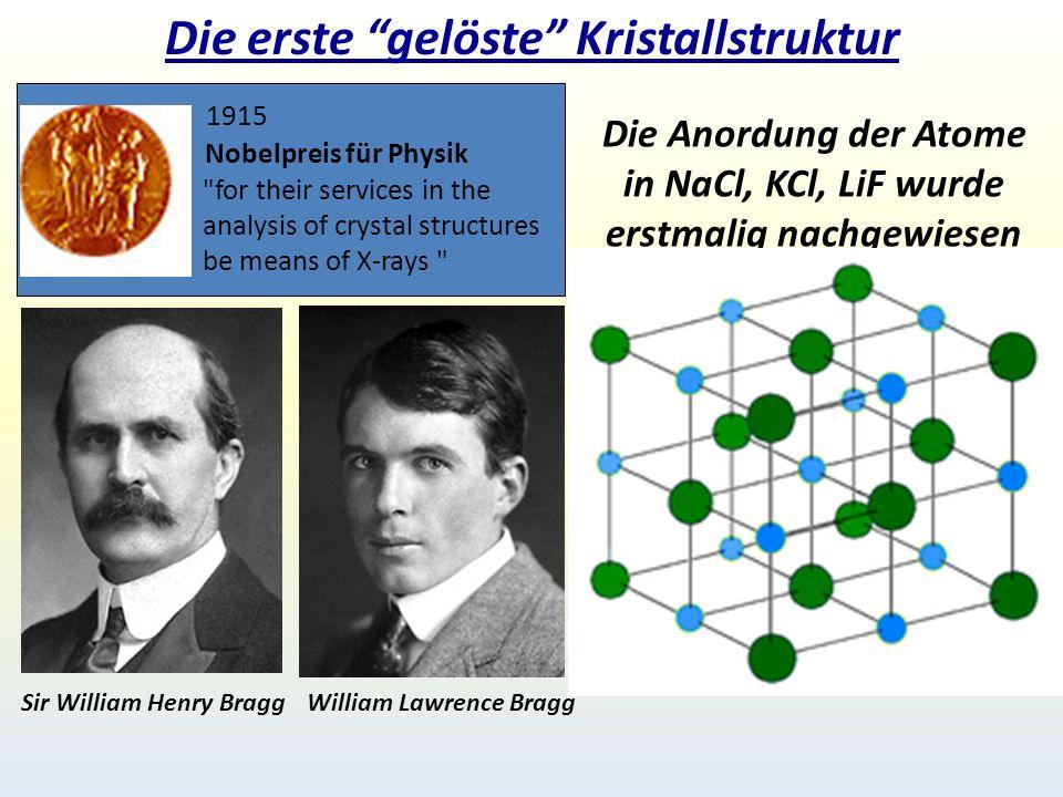 Die erste gelöste Kristallstruktur
