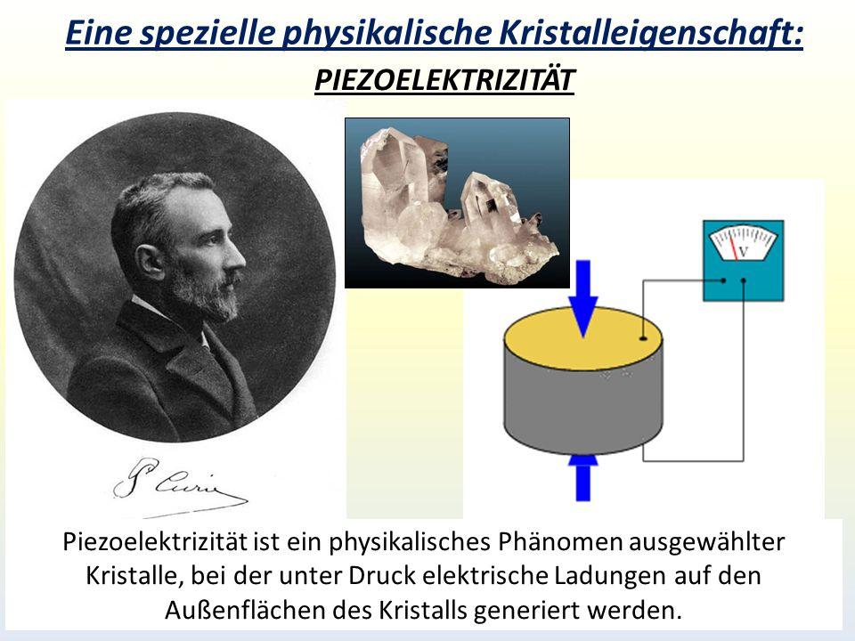 Eine spezielle physikalische Kristalleigenschaft: