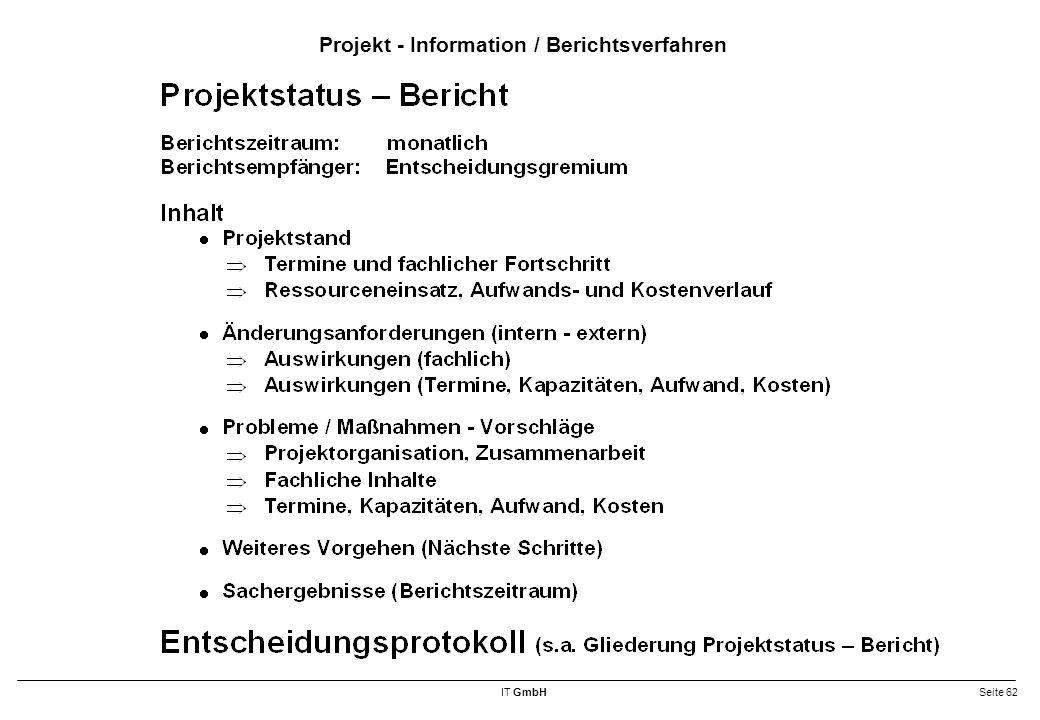 Projekt - Information / Berichtsverfahren