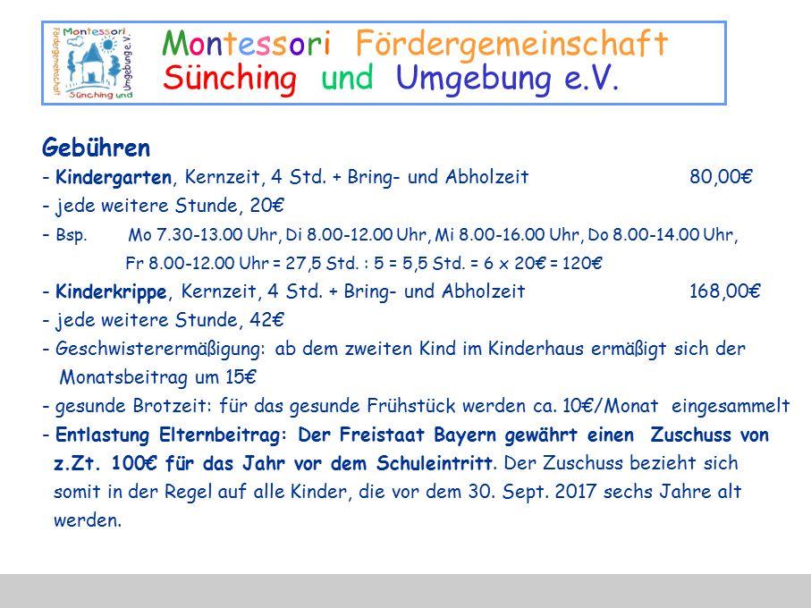 Gebühren - Kindergarten, Kernzeit, 4 Std. + Bring- und Abholzeit