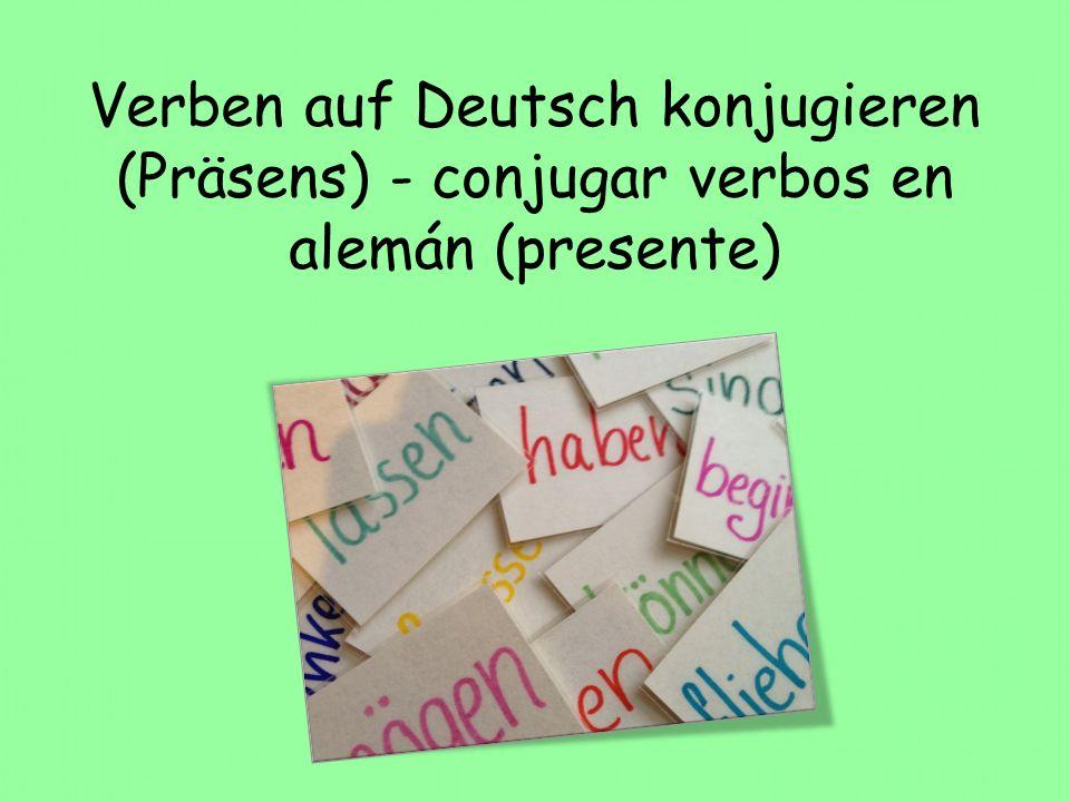 Verben auf Deutsch konjugieren (Präsens) - conjugar verbos en alemán (presente)
