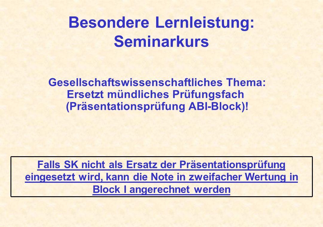 Besondere Lernleistung: Seminarkurs